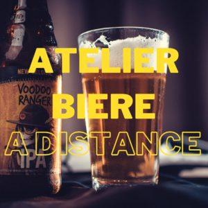 atelier biere a distance
