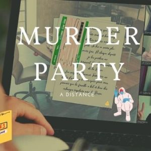 murder party a distance